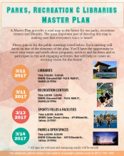 flyer with dates to community meeting s for Parks, Rec., Library master plan